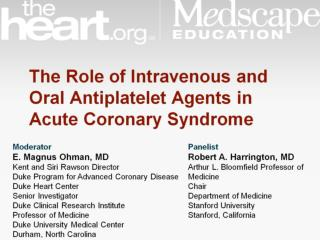 The Role of Intravenous and Oral Antiplatelet Agents in Acute Coronary Syndrome