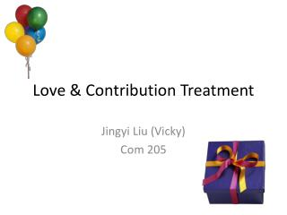 Love & Contribution Treatment