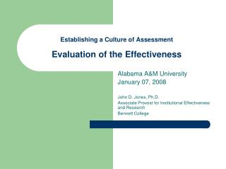 Establishing a Culture of  Assessment Evaluation of the Effectiveness