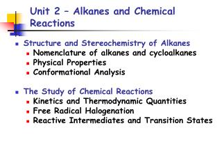 Unit 2 – Alkanes and Chemical Reactions