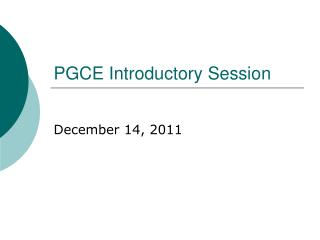 PGCE Introductory Session