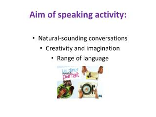 Aim of speaking activity:
