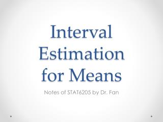 Interval Estimation for Means