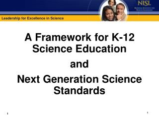 A Framework for K-12 Science Education and Next Generation Science Standards