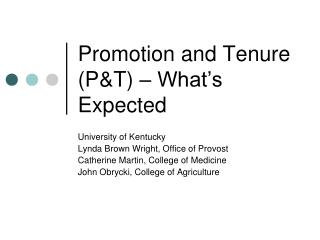 Promotion and Tenure (P&T) – What's Expected