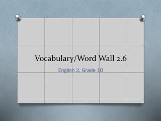 Vocabulary/Word Wall 2.6