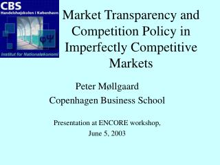 Market Transparency and Competition Policy in Imperfectly Competitive Markets