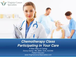 Chemotherapy Class Participating in Your Care