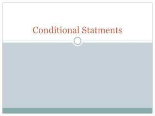 Conditional  Statments