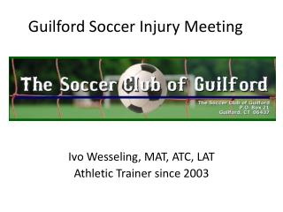Guilford Soccer Injury Meeting