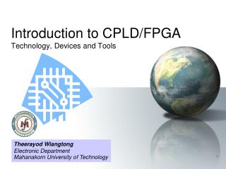 Introduction to CPLD/FPGA Technology, Devices and Tools