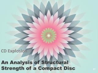An Analysis of Structural Strength of a Compact Disc