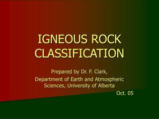 IGNEOUS ROCK CLASSIFICATION