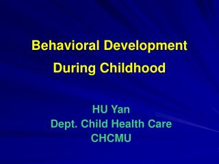 Behavioral Development During Childhood