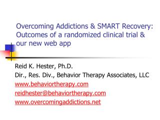 Overcoming Addictions & SMART Recovery: Outcomes of a randomized clinical  trial & our new web app
