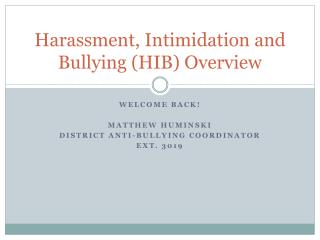 Harassment, Intimidation and Bullying (HIB) Overview