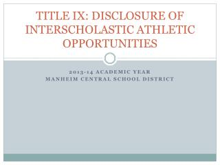 TITLE IX: DISCLOSURE OF INTERSCHOLASTIC ATHLETIC OPPORTUNITIES