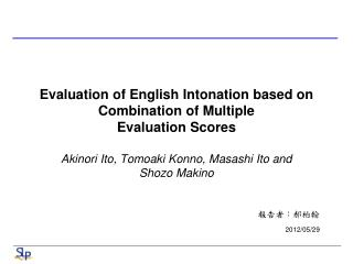 Evaluation of English Intonation based on Combination of Multiple Evaluation Scores