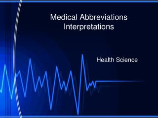 Medical Abbreviations Interpretations