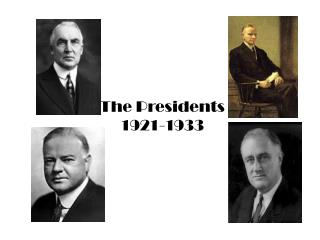 The Presidents  1921-1933