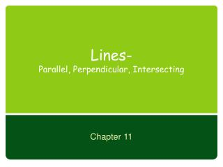 Lines- Parallel, Perpendicular, Intersecting