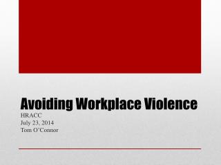 Avoiding Workplace Violence