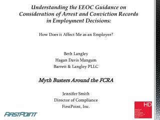 How Does it Affect Me as an Employer? Beth Langley Hagan Davis Mangum  Barrett & Langley PLLC