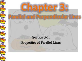 Section 3-1: Properties of Parallel Lines
