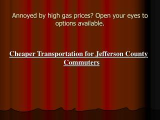 Annoyed by high gas prices? Open your eyes to options available.