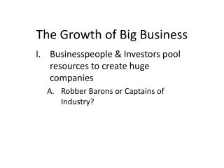 The Growth of Big Business