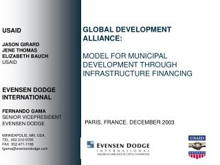 GLOBAL DEVELOPMENT ALLIANCE: MODEL FOR MUNICIPAL DEVELOPMENT THROUGH INFRASTRUCTURE FINANCING
