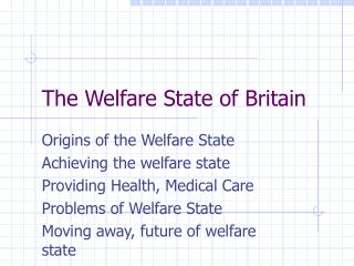 The Welfare State of Britain