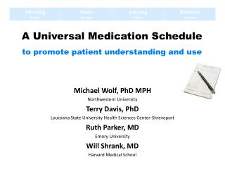 A Universal Medication Schedule to promote patient understanding and use