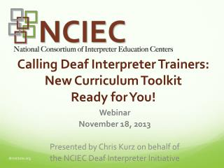 Calling Deaf Interpreter Trainers: New Curriculum Toolkit  Ready  for You!