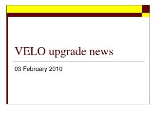 VELO upgrade news