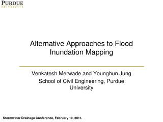 Alternative Approaches to Flood Inundation Mapping