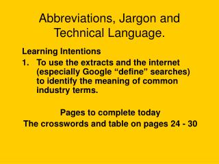 Abbreviations, Jargon and Technical Language.