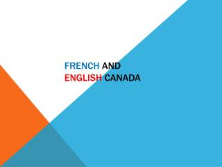 French and  English  Canada