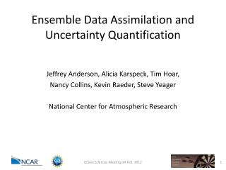 Ensemble Data Assimilation and Uncertainty Quantification
