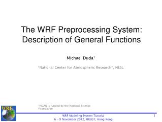The WRF  Preprocessing  System:  Description of General Functions