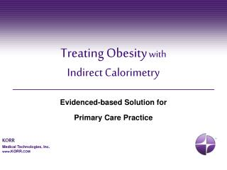 Treating Obesity with Indirect Calorimetry