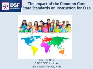 The  Impact of the  Common  Core  State  Standards on Instruction for ELLs