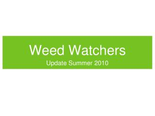 Weed Watchers
