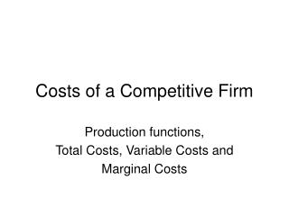 Costs of a Competitive Firm