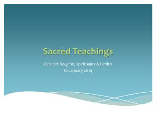 Sacred Teachings