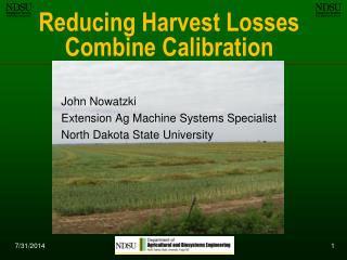 Reducing Harvest Losses Combine Calibration