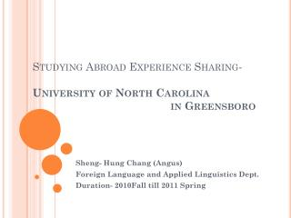 Sheng - Hung Chang (Angus) Foreign Language and Applied Linguistics Dept.