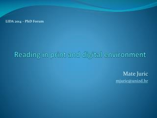 Reading in print and digital environment