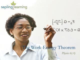 The Work-Energy Theorem