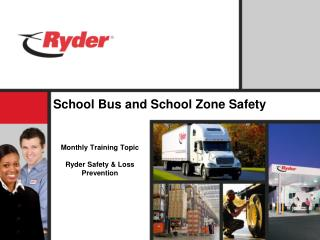 School Bus and School Zone Safety